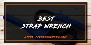 Best Strap Wrench