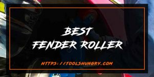 Best Fender Roller Reviews
