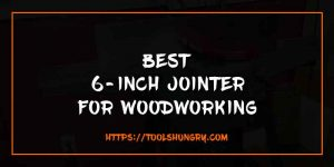 Best 6 inch jointer reviews